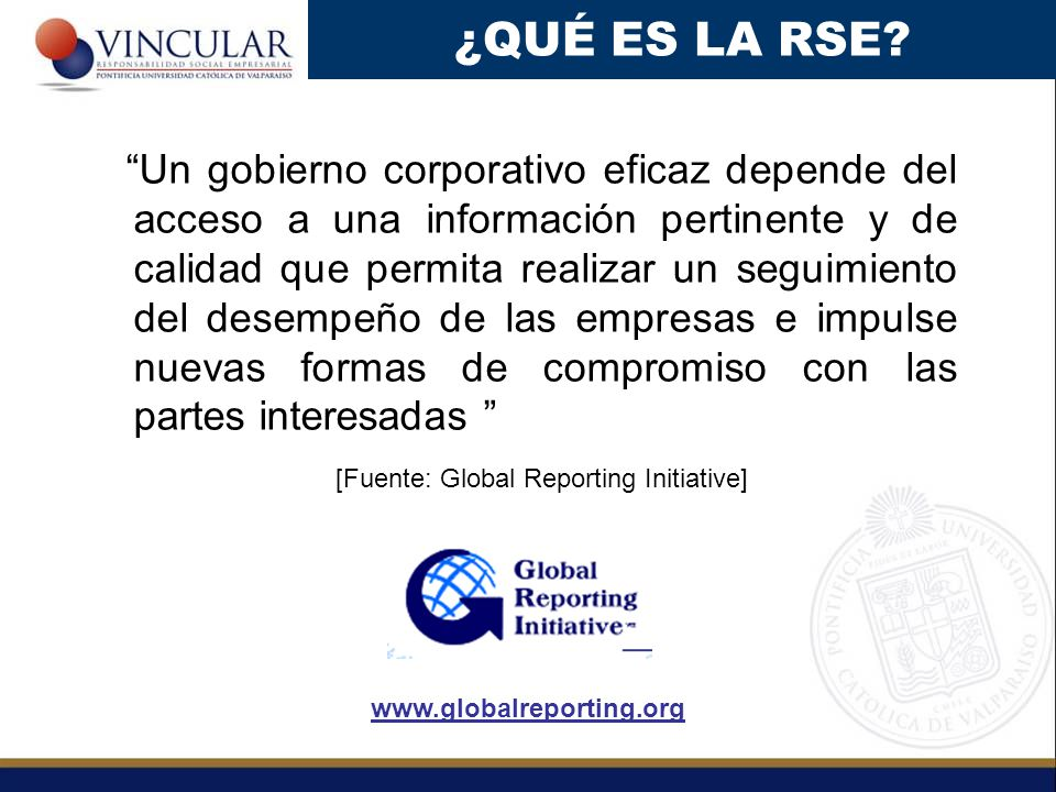 [Fuente: Global Reporting Initiative]